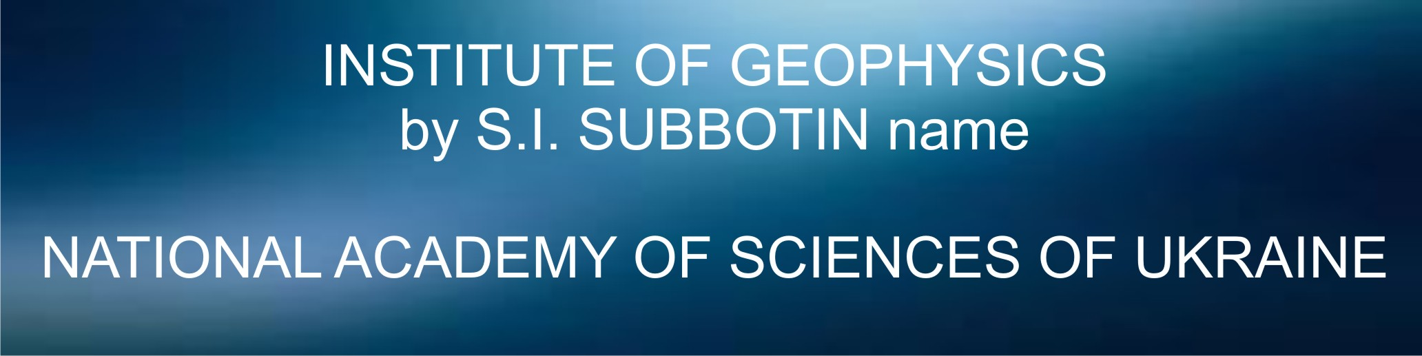 Institute of Geophysics National Academy of Sciences of Ukraine
